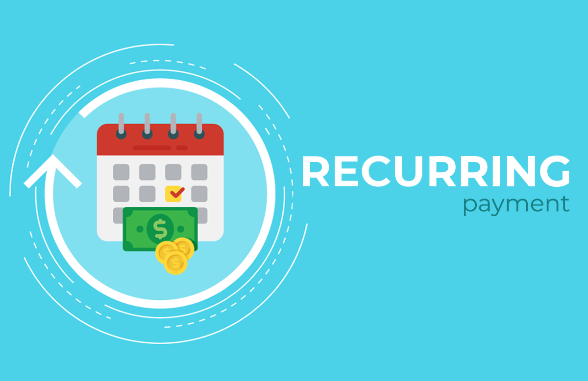 What is Recurring Payment