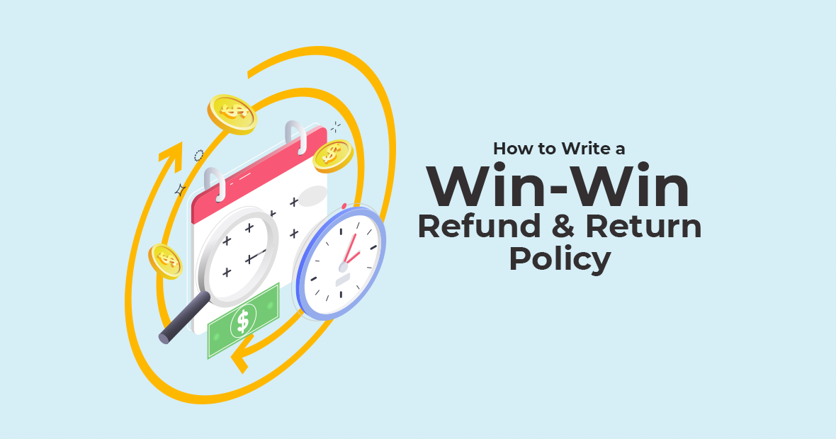 How to Write a Win-win Refund & Return Policy | eGHL